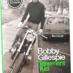 Bobby Gillespie Autographed Tenement Kid Primal Scream