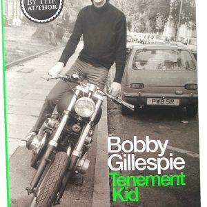 Bobby Gillespie signed Tenement Kid Primal Scream